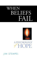 When Beliefs Fail by Jim Stempel